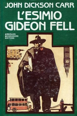 L'esimio Gideon Fell