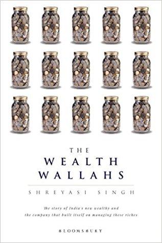 The Wealth Wallahs by Shreyasi Singh