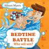 Bedtime Battle: Funny Children's book about two brothers, who don't like taking a Bath and prepare to bedtime. Picture Books, Preschool Books, Books Ages 3-6, Baby Books, Kids Book, Bedtime Story