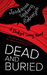Dead and Buried (Bridget Sw...