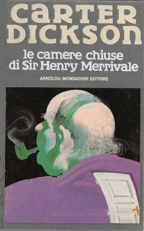 Le camere chiuse di sir Henry Merrivale