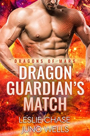Dragon Guardian's Match (Dragons Of Mars, 3)