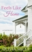 Feels Like Home (Oyster Bay, #1)