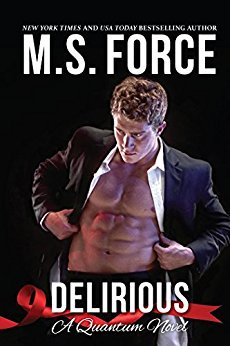 Delirious by M.S. Force
