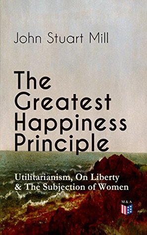 the greatest happiness principle essay