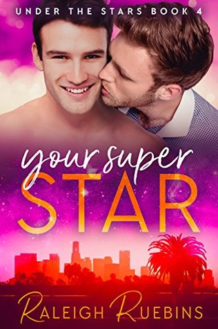 Your Superstar (Under the Stars, #4)