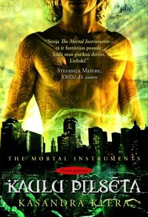 Kaulu pilsēta (The Mortal instruments #1)