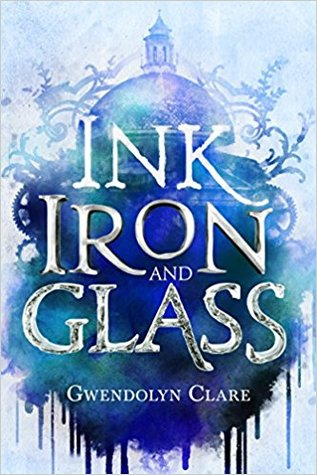 Image result for ink iron and glass book