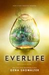 Everlife (Everlife, #3)
