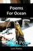 Poems For Ocean: Lyric Poetry