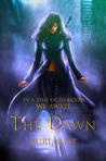 The Dawn (Book 1)