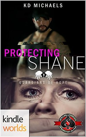 Protecting Shane (Special Forces: Operation Alpha Kindle Worlds Novella; Guardians of Hope Book 4)