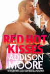 Red Hot Kisses by Addison Moore