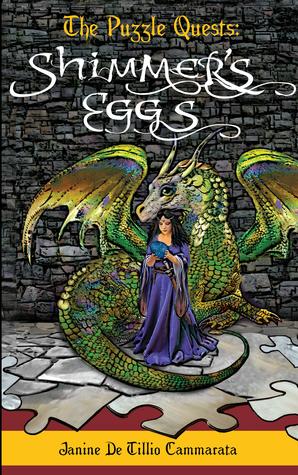 Shimmer's Eggs by Janine De Tillio Cammarata