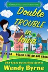 Double Trouble in Iowa (Izzy Lewis Mysteries, #2)