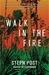 Walk in the Fire (Judah Can...