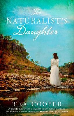Read ✓ The Naturalists Daughter  By Tea Cooper – Plummovies.info