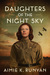 Daughters of the Night Sky by Aimie K. Runyan