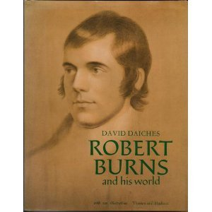 Robert Burns and his World by David Daiches