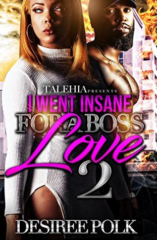 I Went Insane For A Boss Love 2