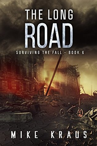 The Long Road by Mike Kraus