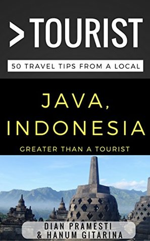 greater-than-a-tourist-java-indonesia-50-travel-tips-from-a-local