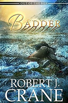 Badder (Out of the Box, #16) par Robert J. Crane