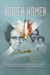 Hidden Women: The African-American Mathematicians of NASA Who Helped America Win the Space Race