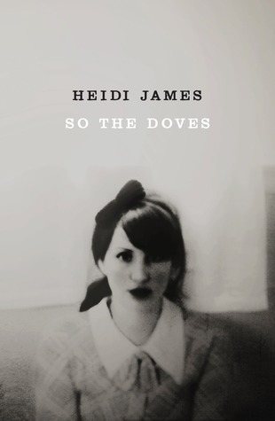 So the Doves by Heidi James