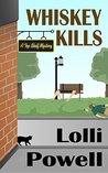 Whiskey Kills (A Top Shelf Mystery)