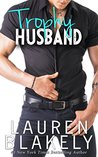 Trophy Husband (Caught Up in Love, #3)