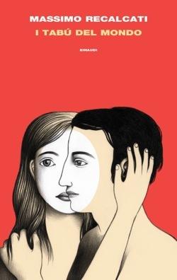 I tabù del mondo: Figure e miti del senso del limite e della sua violazione