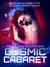 Cosmic Cabaret by SFR Shooting Stars