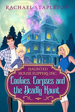 Cookies, Corpses & the Deadly Haunt