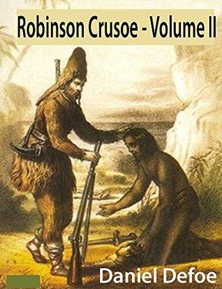 Robinson Crusoe - Volume II