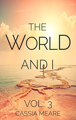 The World and I, Vol. 3: A woman's travels in 65 countries