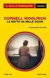 La notte ha mille occhi by Cornell Woolrich