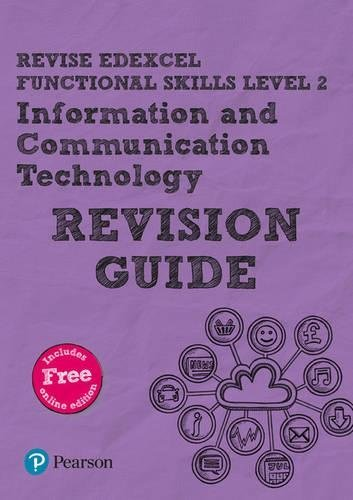 Revise Edexcel Functional Skills ICT Level 2 Revision Guide: includes online edition