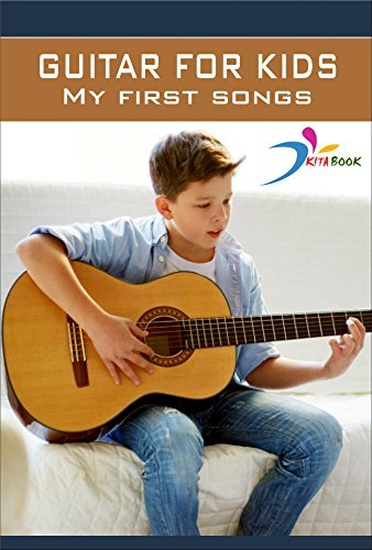 Guitar for kids: Learn easy guitar tab - My first songs (Kids learn to play guitar Book 1)