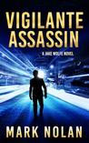 Vigilante Assassin (Jake Wolfe #2)