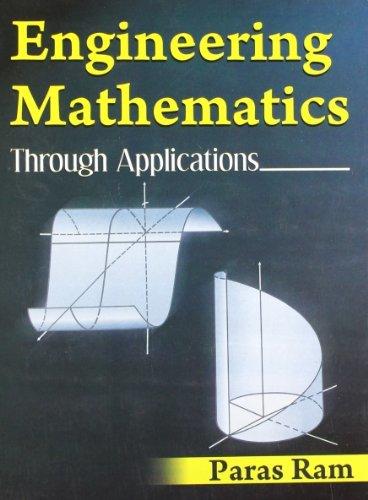Engineering Mathematics: Through Applications