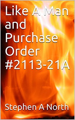 Like A Man and Purchase Order #2113-21A