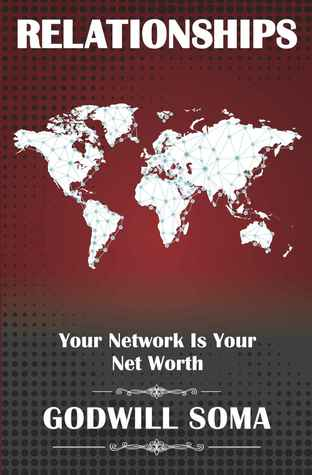 Relationships: Your Network is Your Net Worth