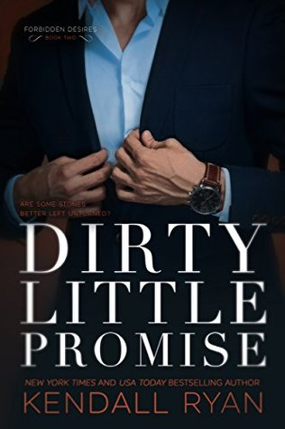 Dirty Little Promise (Forbidden Desires)