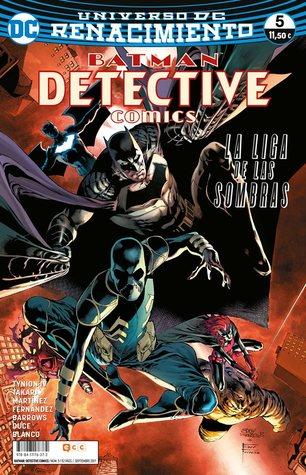 Batman: Detective Comics, núm. 05 — La Liga de las Sombras: Primera parte (Batman: Detective Comics Renacimiento, #5)