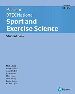 BTEC Nationals Sport and Exercise Science Student Book: For the 2016 Specifications (BTEC Nationals Sport and Exercise Science 2016)