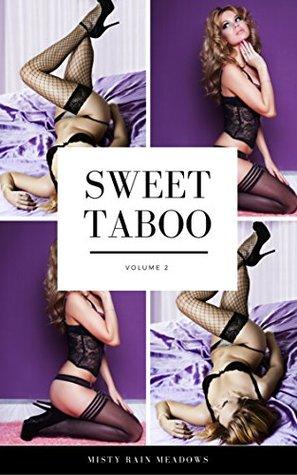 Misty's Sweet Taboo Volume 2: 10 Taboo Household Fantasy Stories