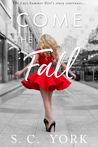 Come the Fall (The Last Summer Girl #3