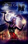Into Evernight (Fearless Destiny #2)