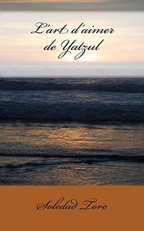 L'art d'aimer de Yatzul